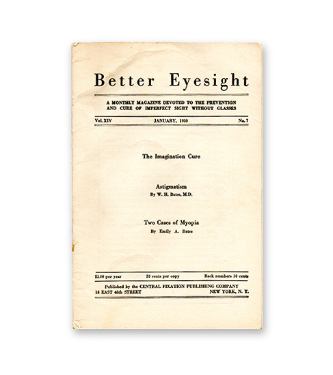 Book by Dr Bates, Better Eyesight published 1943 and still in print.